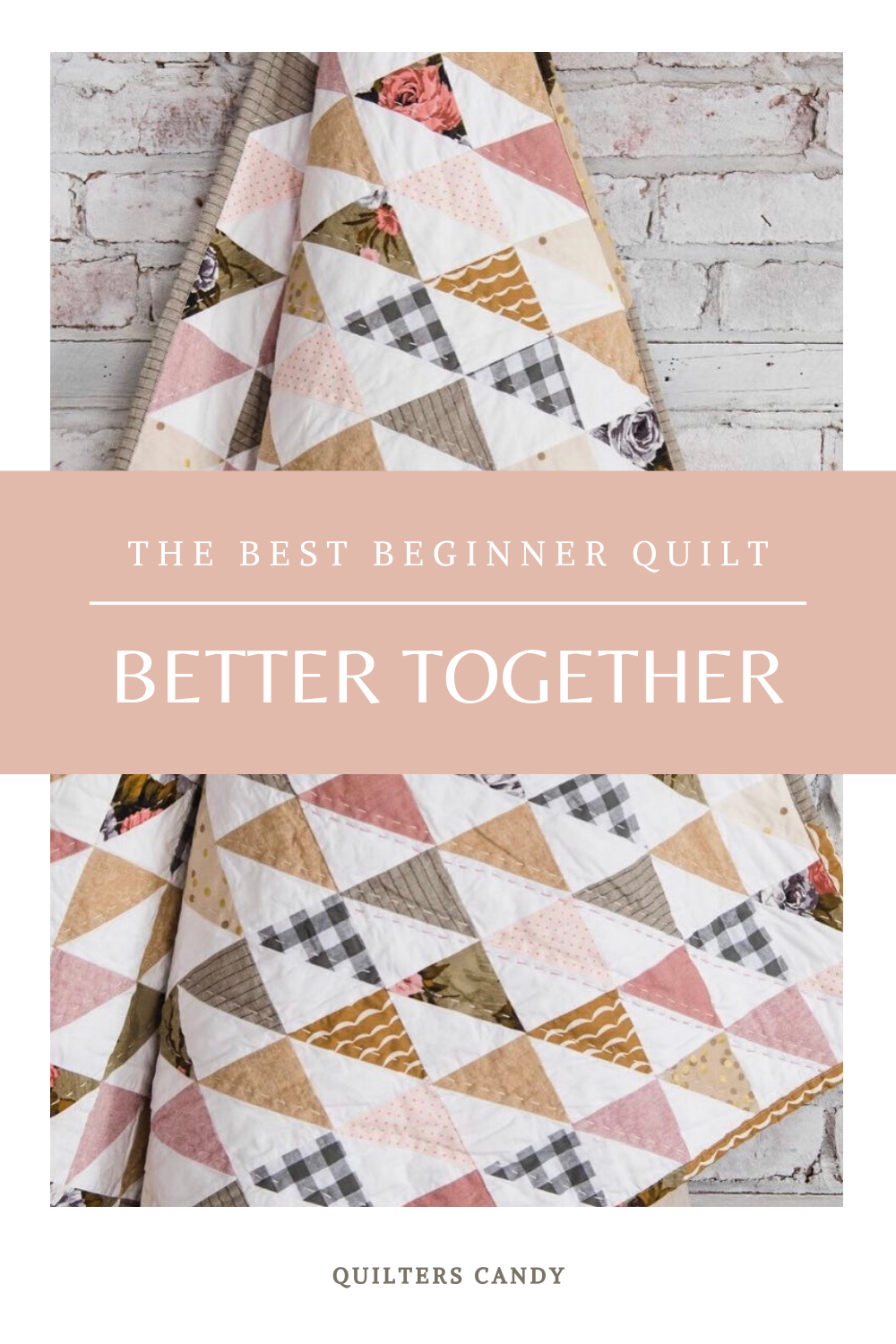 Best Beginner Quilt Quilters Candy