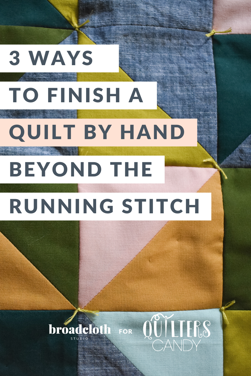 3 ways to finish a quilt by hand