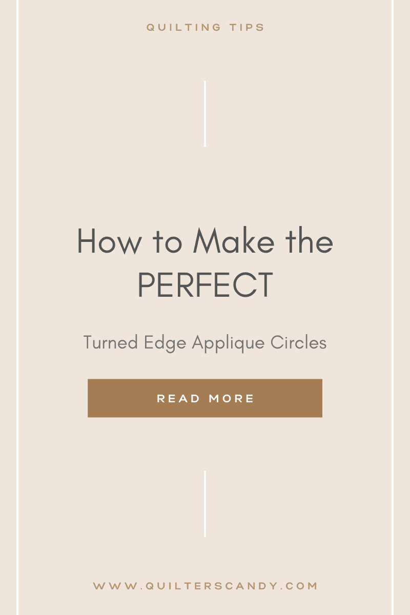 How To Make Perfect Turned Edge Applique Circles