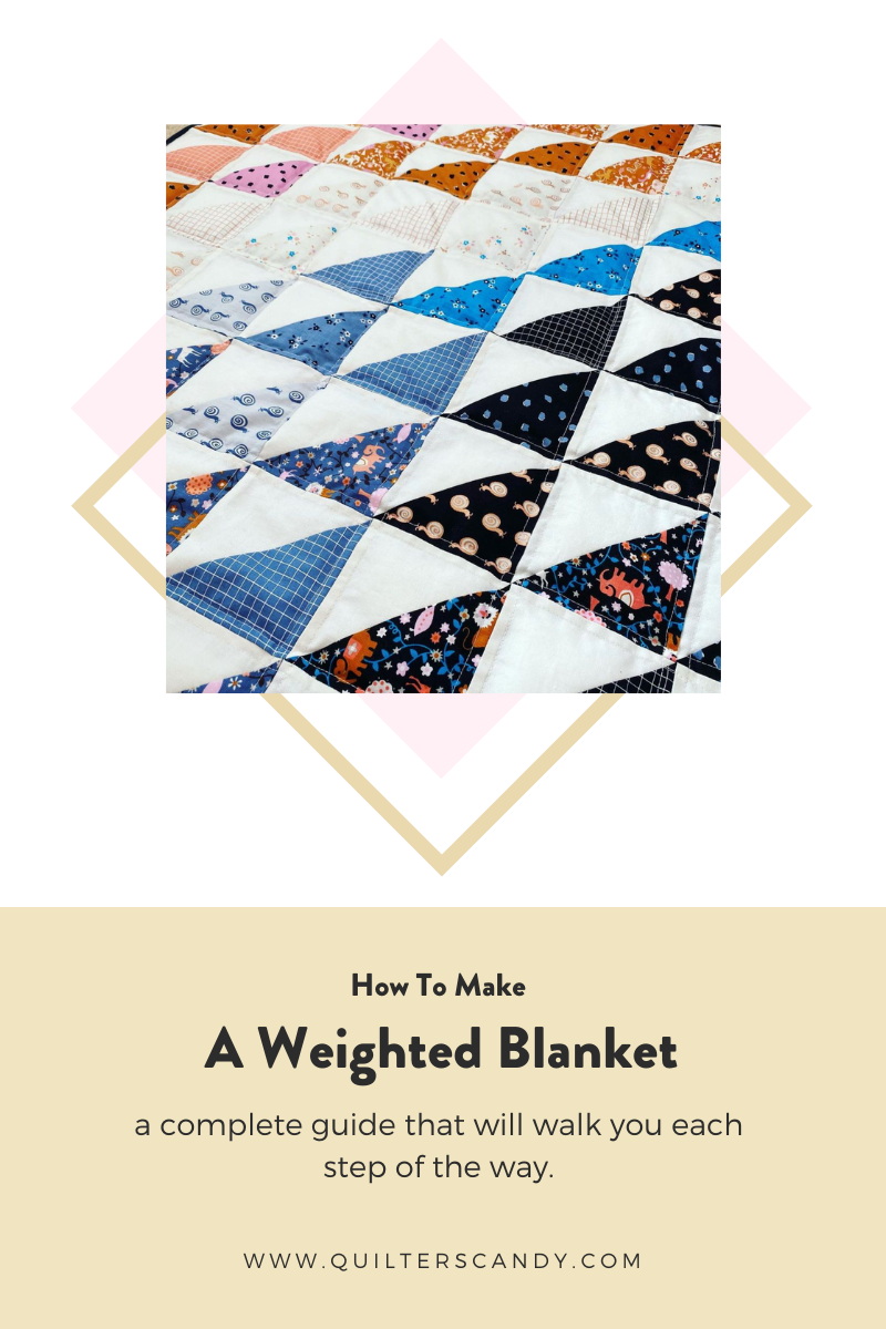 How To Make a Weighted Blanket with Quilters Candy