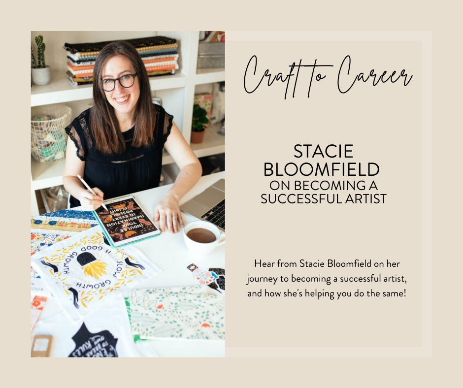 Stacie Bloomfield on the Craft to Career Podcast